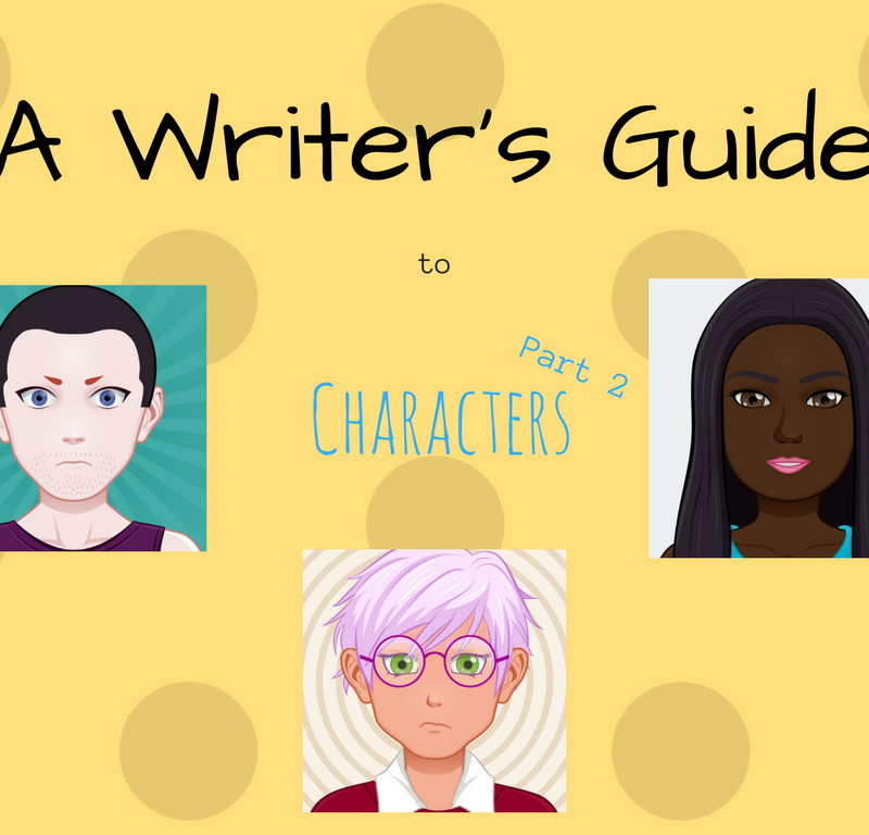 A Writer's Guide e3.2 – Writing Characters Pt2